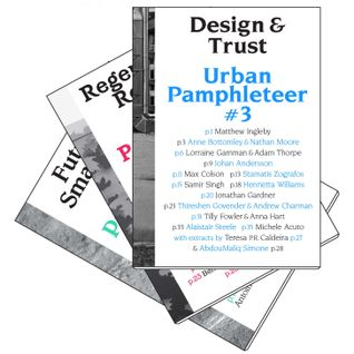 Urban Pamphleteer #3: Design & Trust launch