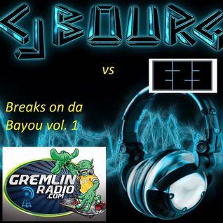 "DJ CJ Bourg vs. EZE ""Bayou Breakz Vol.1  9/04/16"