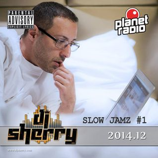 Dj Sherry Show 2014.12. Slow Jamz