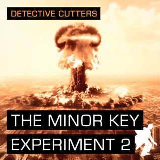 Detective Cutters - The Minor Key Experiment 2