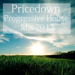 Progressive House Mix 2013