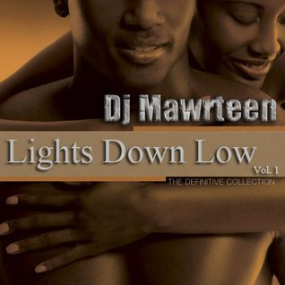 Lights Down Low Vol.1