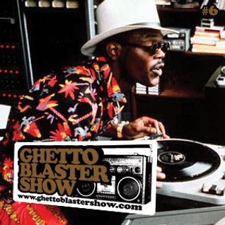 GHETTOBLASTERSHOW #6 (dec.12/09)