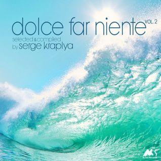 DOLCE FAR NIENTE #036 @ LOUNGE FM UA