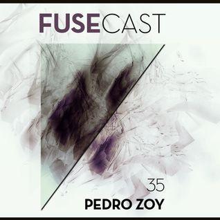 Fusecast #35 - PEDRO ZOY (Cross Over)