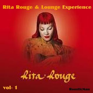 Rita Rouge & Lounge Experience Vol. 1