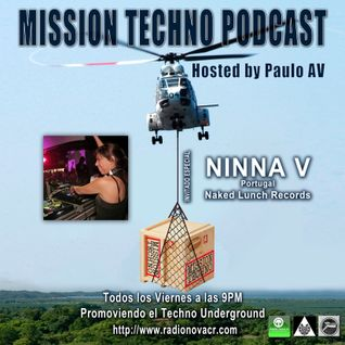Mission Techno 01 Hosted by Paulo AV with Ninna V - Naked Lunch Records - 26-06-15