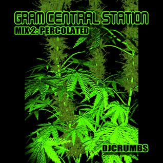Gram Central Station Mix 2 (Percolated)