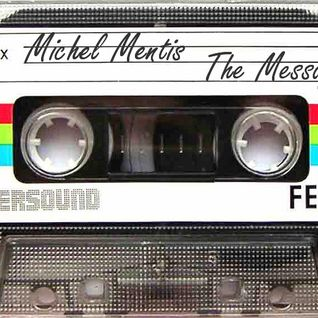 Michel Mentis - The Message Mix 2012