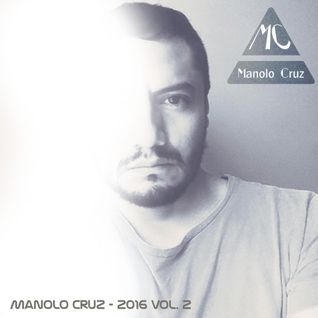 Manolo Cruz - 2016 Vol. 2