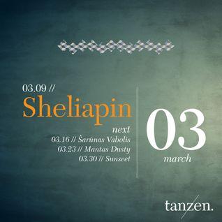 Tanzen. Guest Mix: Sheliapin (2012-03-09)