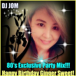 80's Exclusive Party Mix! - Ginger Sweet Day!