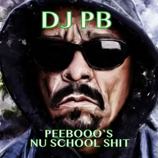 Peebooo`s Nu School Shit