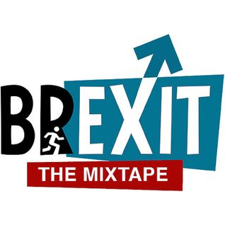 Brexit The Mixtape