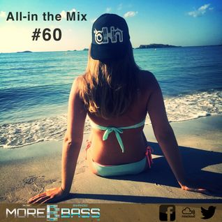 All-in the Mix on Morebass #60