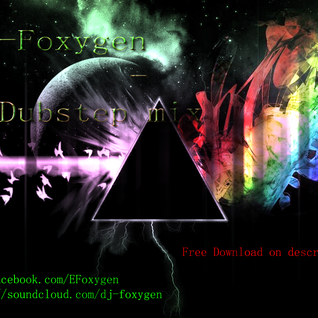 E-Foxygen - Dubstep in the mix 02