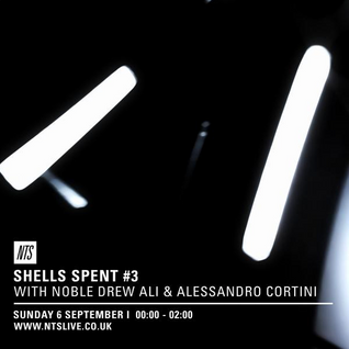 Shells Spent w/ Noble Drew Ali & Alessandro Cortini - 7th September 2015