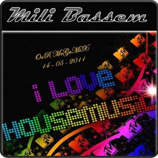 Bassem Mili | OuR MeGaMiX 14-05-2011