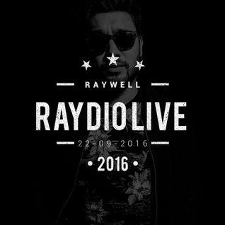 Raywell - Raydio 22-09-2016