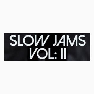 Slow Jams Vol 2