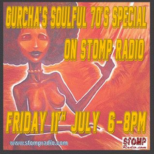 Gurcha's Soulful 70's Special 11-7-14