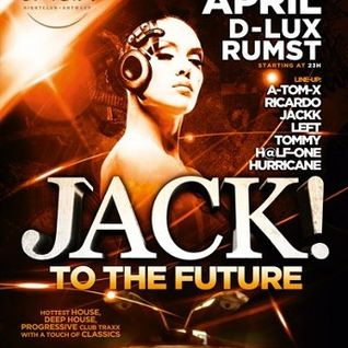 dj H@lf-One @ Club D-Lux - Jack To The Future II 12-04-2013