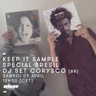 Keep It Sample Special Bresil : DJ Set Corysco - 09 Avril 2016
