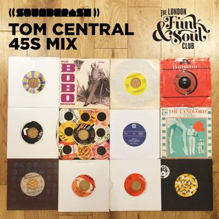 Tom Central Funk & Soul Club 45s mix!