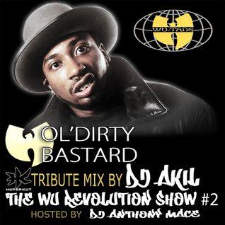 OL'DIRTY BASTARD TRIBUTE BY DJ AKIL (THE WU-REVOLUTION SHOW #2)