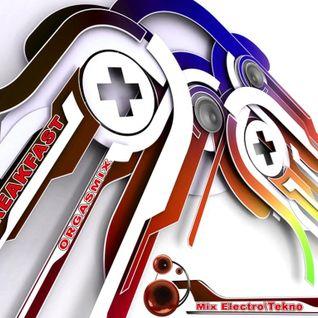 BREAKFAST - Orgasmix - Mix ElectroTrash Tekno_2011