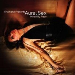 Aural Sex, Vol. One