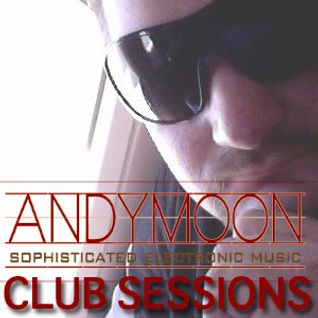 AMP #21 - Andy Moon Podcast Episode 21  Club Sessions