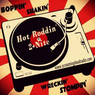 Hot Roddin' 2+Nite - Ep 275 - 07-16-16