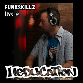 Funkskillz - Live @ Heducation
