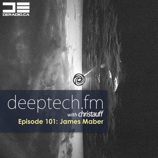 DeepTechFM 101 - James Maber (2015-02-12)