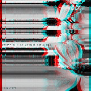 Sunday Rift After-hour Sound mix 3 01 15  voc:tave 