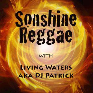 Sonshine Reggae #45 with Living Waters aka DJ Patrick