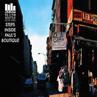 KEXP Presents Inside Paul's Boutique: B-Boy Bouillabaisse, d., e., f