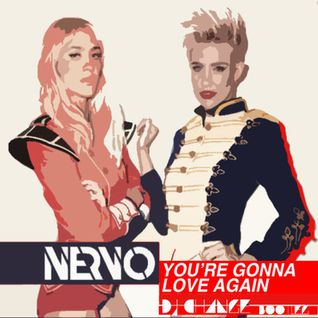 "NERVO - ""You're Gonna Love Again"" DJ CHANGE BOOTLEG"