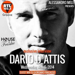 HOUSE OF FRANKIE GUEST DARIO D'ATTIS + GUEST MIX GIORDANO FRACASSO