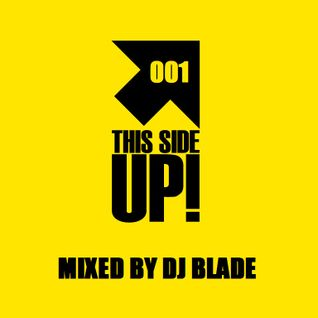 This Side Up! mixed by Dj Blade (TSU001)