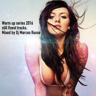 Marcos Russo @ Warm Up series 2016