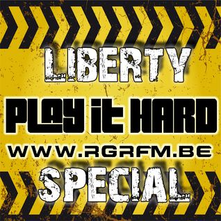 PLAY IT HARD SPECIAL Pt 2 : LIBERTY