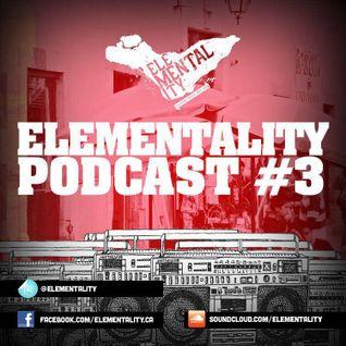 Podcast No.3 - Elementality