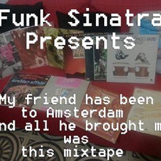 Funk Sinatra - Vinyl mixtape for Esti - Amsterdam Edition