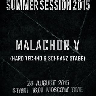 Malachor V - Hard Force United and Friends (Summer Session) 2015.08.04.