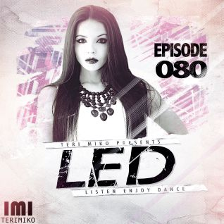 LED Podcast (Episode 080)