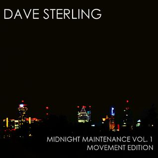 Dave Sterling - Midnight Maintenance (Movement Edition)