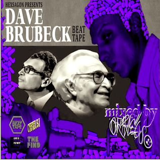 Orpheus1 - Hexsagon`s Dave Brubeck Beat-Tape in the mix (21-06-2013)