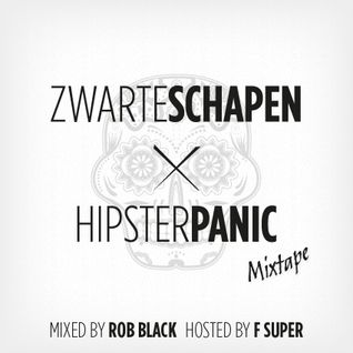 Zwarte Schapen x Hipster Panic mixtape (hosted by FSUPER)